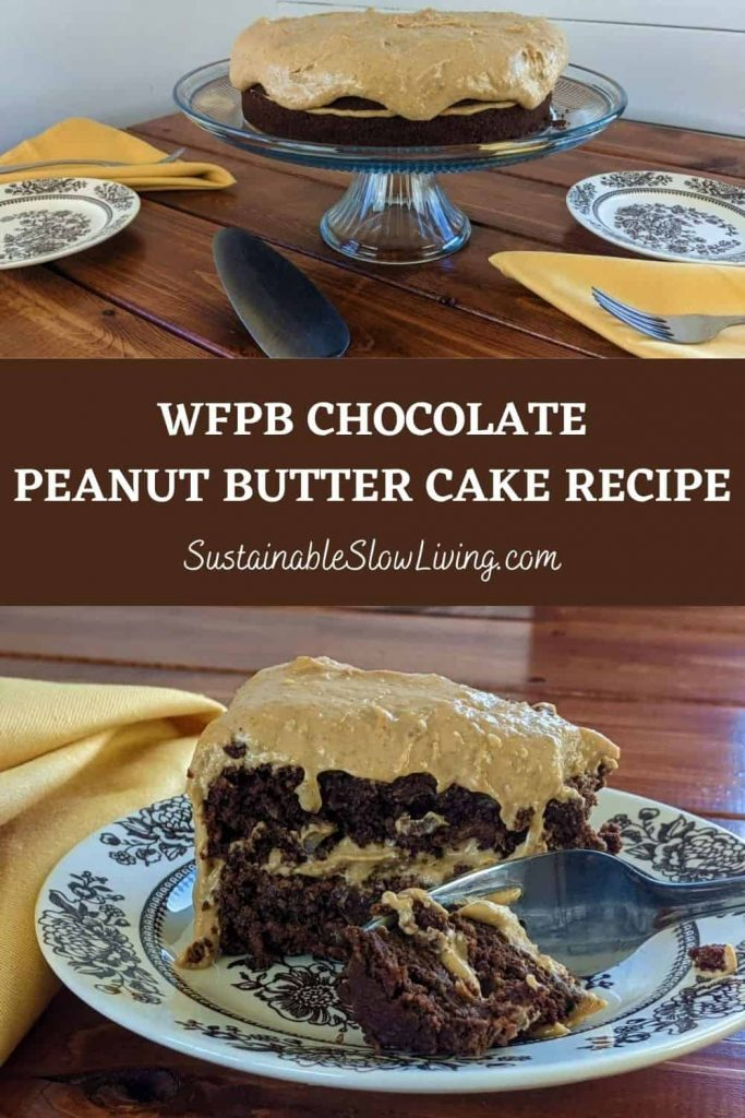 pinnable image for wfpb chocolate peanut butter cake recipe